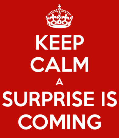 keep-calm-a-surprise-is-coming-1